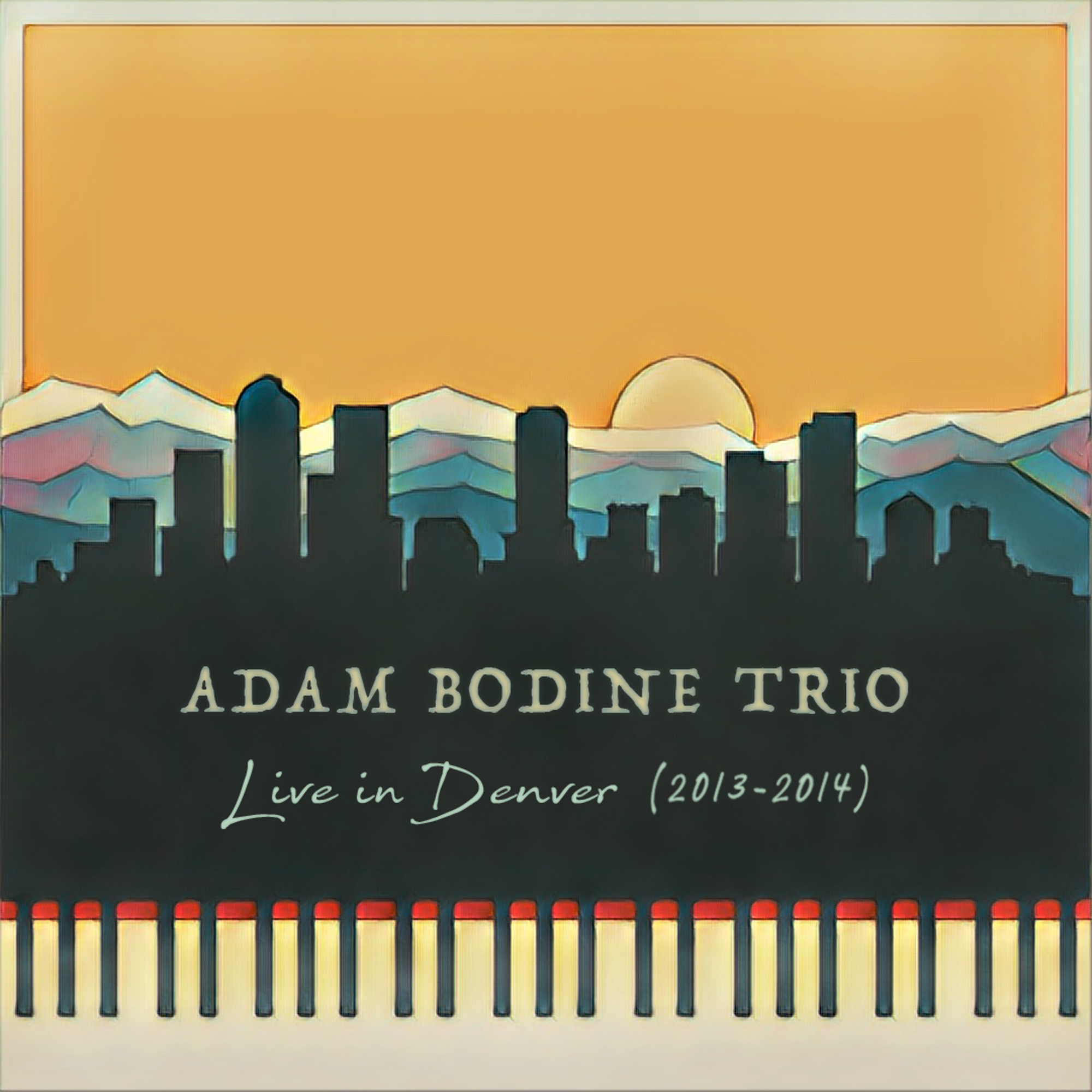 Adam Bodine Trio - Live in Denver (2013-2014)