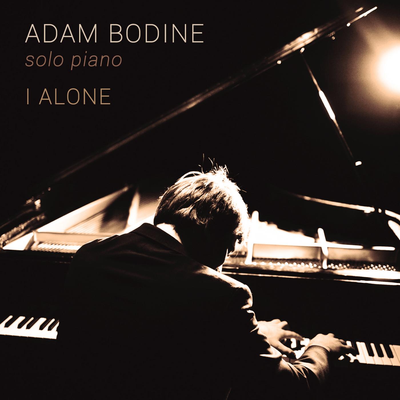 Adam Bodine - I Alone